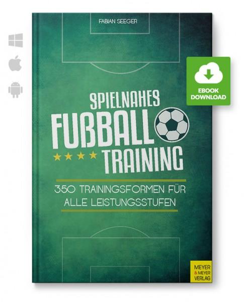 Spielnahes Fußballtraining (eBook)
