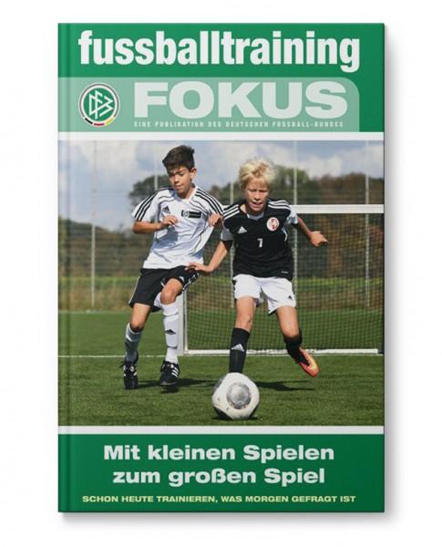 ft Fokus - Mit kleinen Spielen zum großen Spiel (Buch)