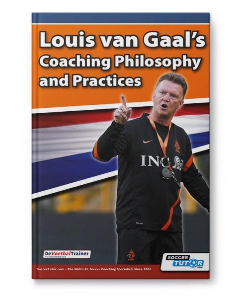 Louis van Gaal s Coaching Philosophy and Practices (Book)