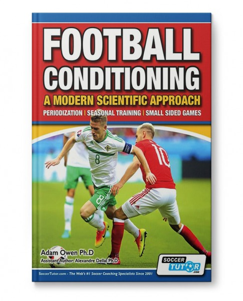 Football Conditioning: A Modern Scientific Approach - Periodization / Seasonal Training / Small Side
