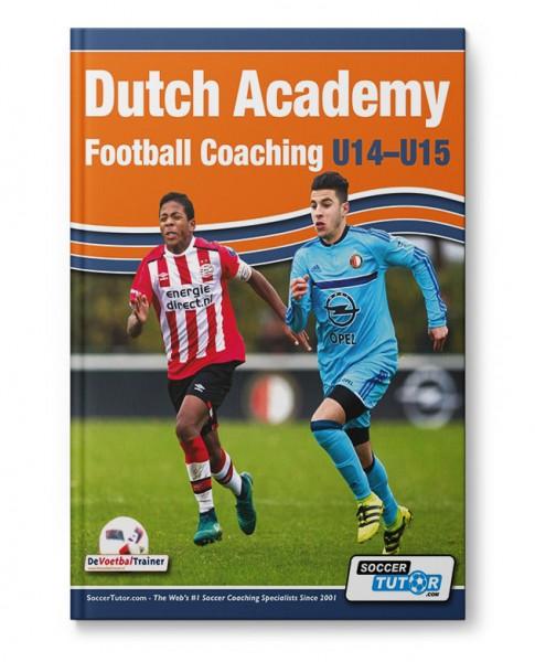 Dutch Academy Football Coaching U14-15 (Book)