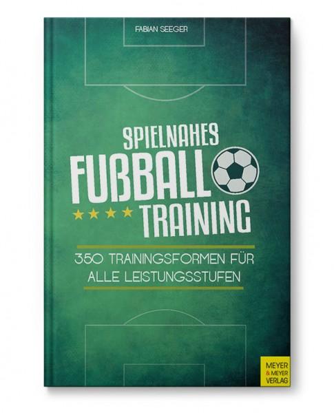 Spielnahes Fußballtraining (Buch)