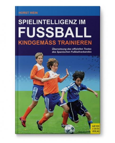 Spielintelligenz im Fußball - Kindgemäß trainieren (Buch)