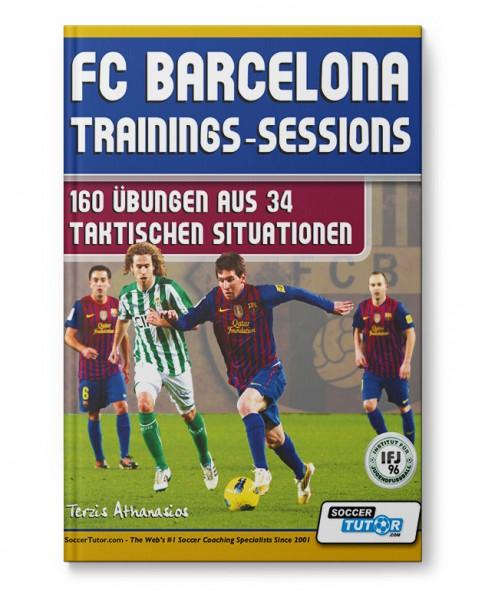 FC Barcelona Trainings-Sessions - 160 Übungen aus 34 taktischen Situationen (Buch)