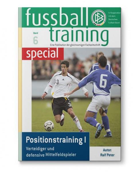 fussball training special - Band 6 - Positionstraining (Buch)