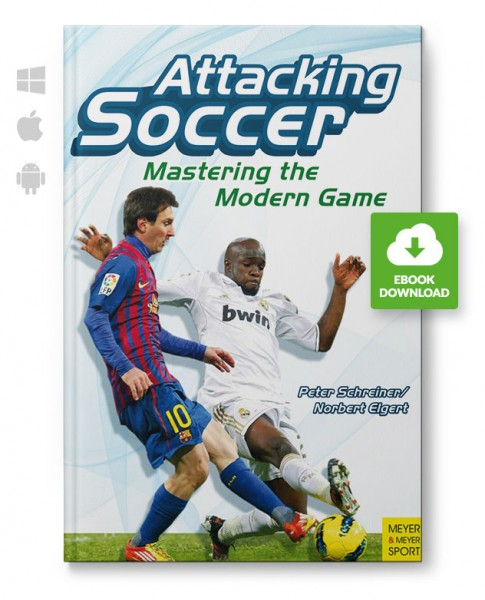 Attacking Soccer - Mastering the Modern Game (eBook)