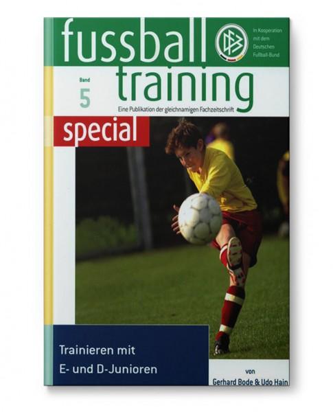 ft special 5 - Trainieren mit E- und D-Junioren (Buch)