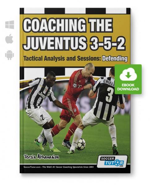 Coaching the Juventus 3-5-2 - Defending (eBook)