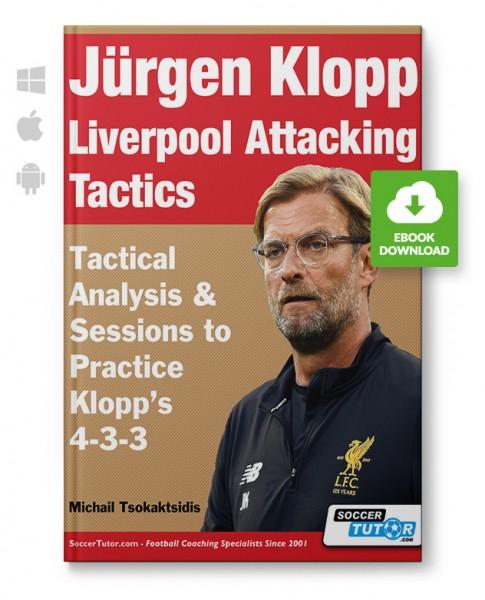Jürgen Klopp Liverpool Attacking Tactics (eBook)