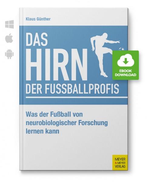 Das Hirn der Fußballprofis (eBook)