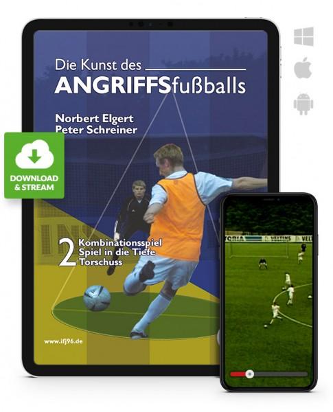 Die Kunst des Angriffsfußballs - Teil 2 (Download)