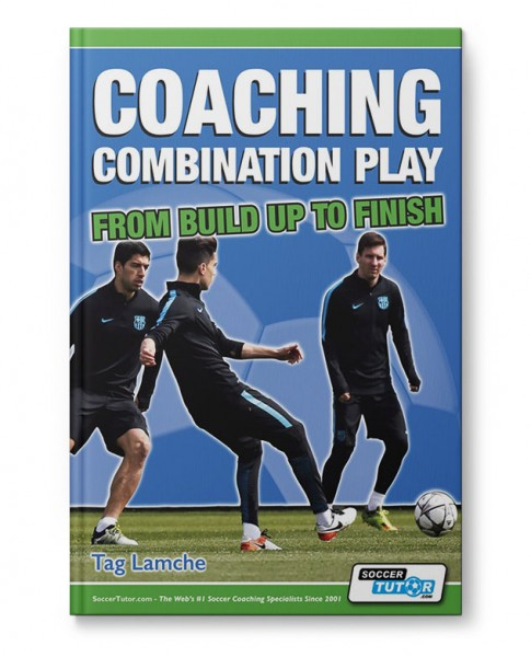 Coaching Combination Play - From Build Up to Finish (Book)
