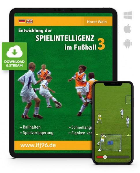 Die Entwicklung der Spielintelligenz im Fußball - Teil 3 (Download)