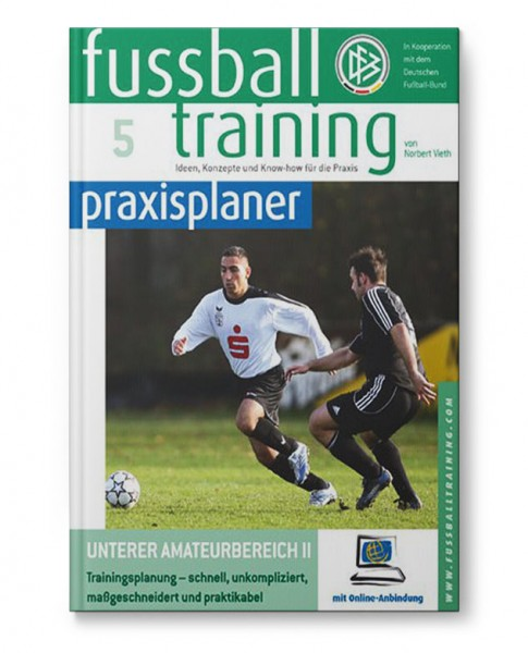 ft praxisplaner 5 - Unterer Amateurbereich Teil 2 (Buch)