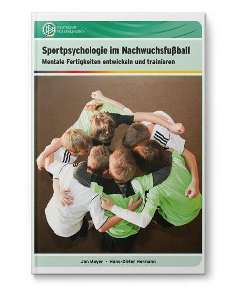 Sportpsychologie im Nachwuchsfußball (Buch)