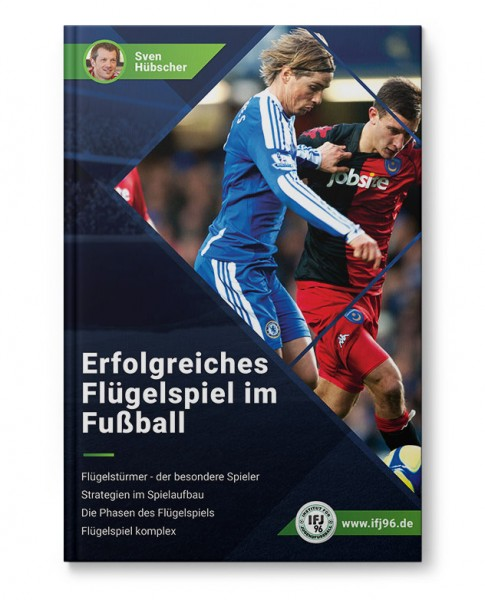 Erfolgreiches Flügelspiel im Fußball (Heft)