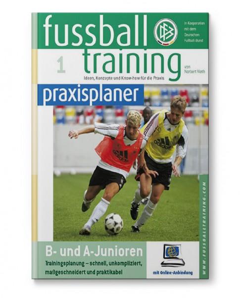ft praxisplaner 1 - B- und A-Junioren (Buch)