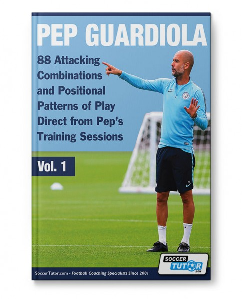 Pep Guardiola - 88 Attacking Combinations and Positional Patterns of Play (Book)