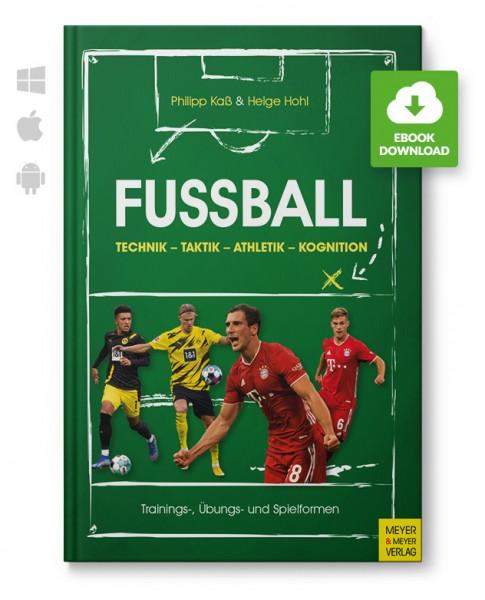 Fussball: Technik - Taktik - Athletik - Kognition (eBook)