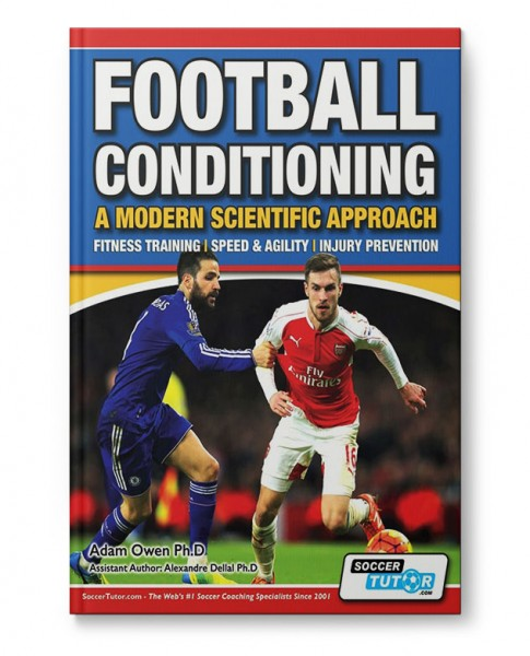 Football Conditioning: A Modern Scientific Approach - Fitness Training / Speed & Agility / Injury Pr