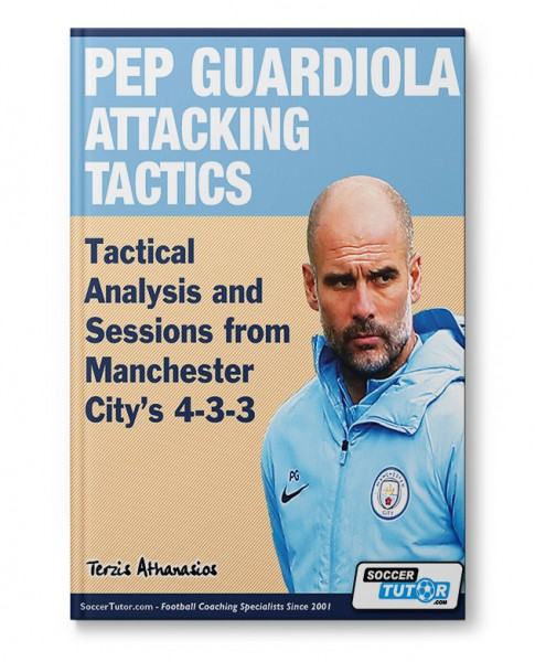 Pep Guardiola - Attacking Tactics from Manchester City's 4-3-3 (Book)