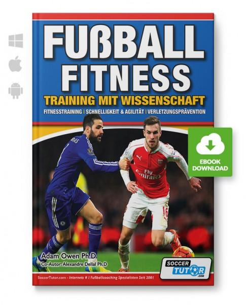 Fussball Fitness - Training mit Wissenschaft - Fitnesstraining (eBook)