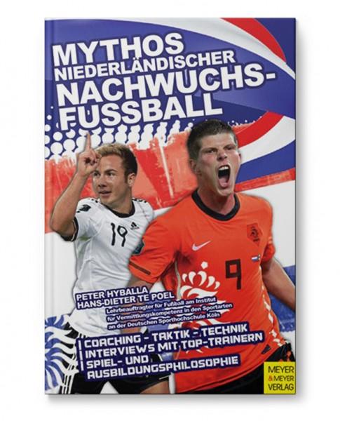 Mythos Niederländischer Nachwuchsfussball (Buch)