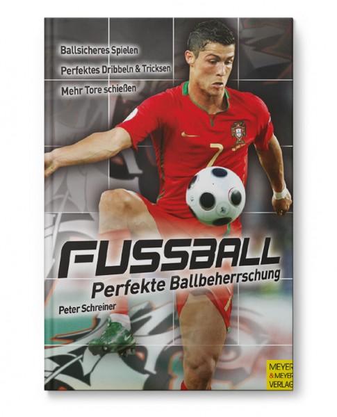Fussball - Perfekte Ballbeherrschung (Buch)