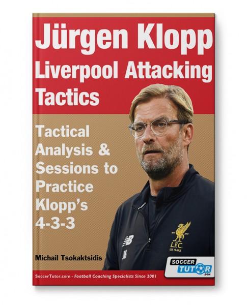 Jürgen Klopp Liverpool Attacking Tactics (Book)