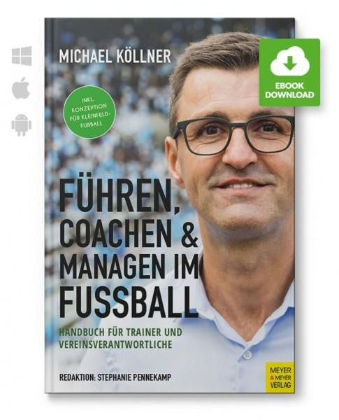 Führen, Coachen & Managen im Fußball (eBook)