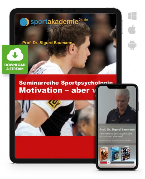 Sportpsychologie 1 - Motivation - aber wie? (Download)