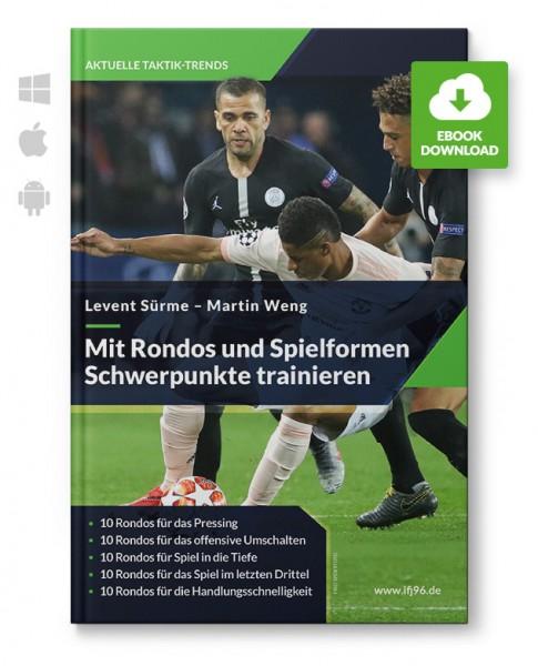 Mit Rondos und Spielformen Schwerpunkte trainieren (eBook)