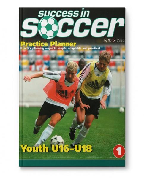 Success in Soccer Practice Planner 1 - Youth U16-U18 (Book)