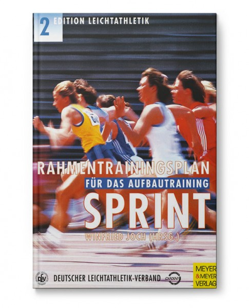 Rahmentrainingsplan für das Aufbautraining - Sprint (Buch)