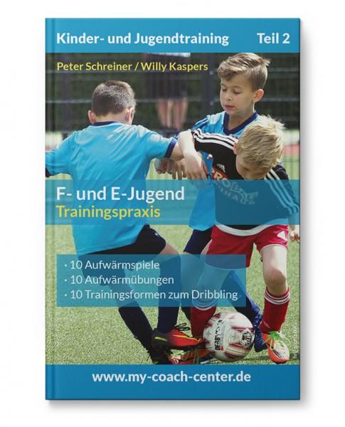 F- und E-Jugend - Trainingspraxis (Heft)