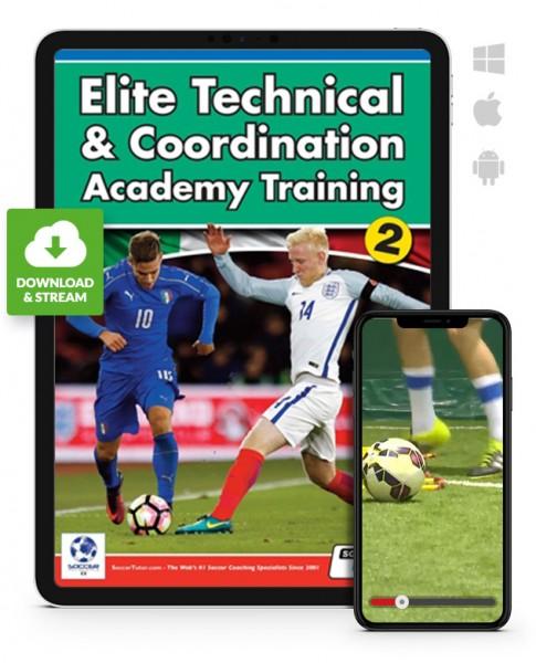 Elite Technical & Coordination Academy Training - Part 2 (Download)