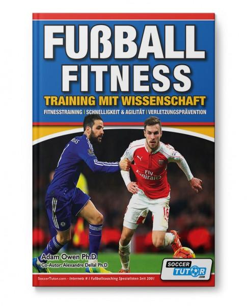 Fußball Fitness - Training mit Wissenschaft - Fitnesstraining (Buch)