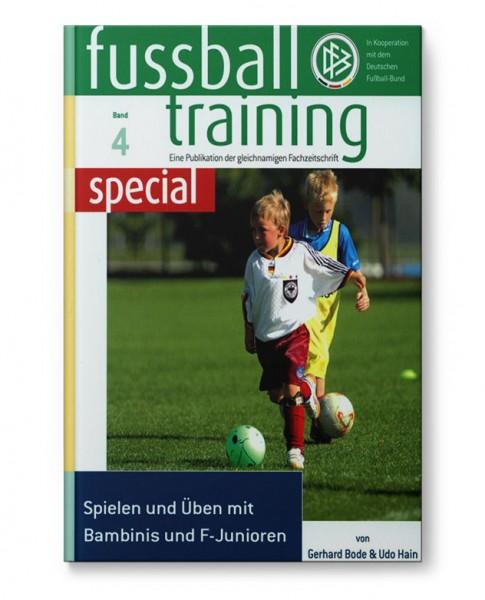 ft special 4 - Spielen und Üben mit Bambinis und F-Junioren (Buch)