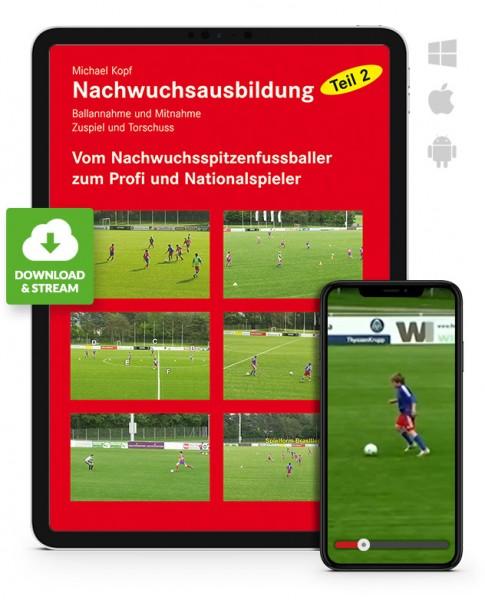Michael Kopf: Fußball-Nachwuchsausbildung - Teil 2 (Download)