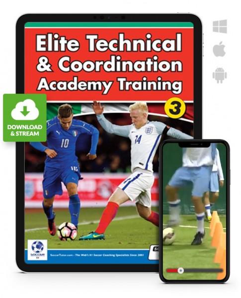 Elite Technical & Coordination Academy Training - Part 3 (Download)