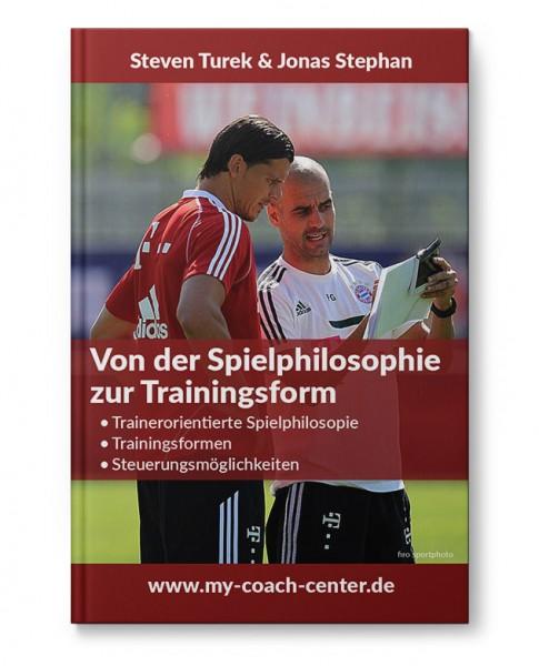 Von der Spielphilosophie zur Trainingsform (Heft)