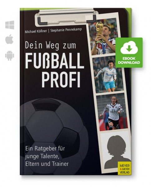 Dein Weg zum Fußballprofi (eBook)