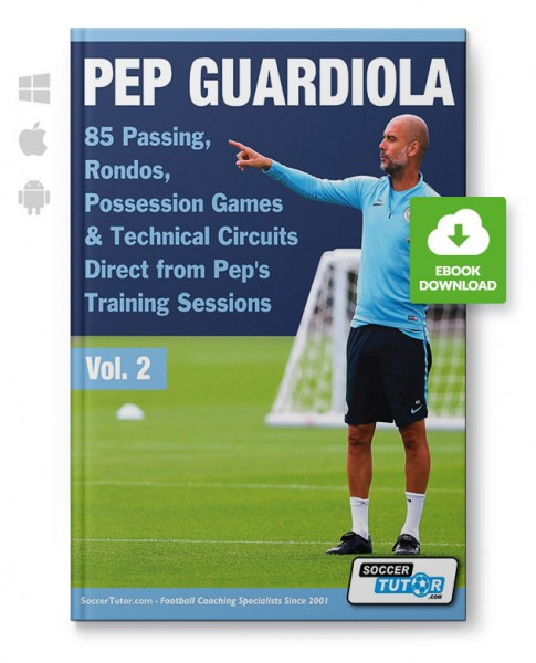 Pep Guardiola - Vol. 2 - 85 Passing, Rondos, Possession Games & Technical Circuits Direct (eBook)