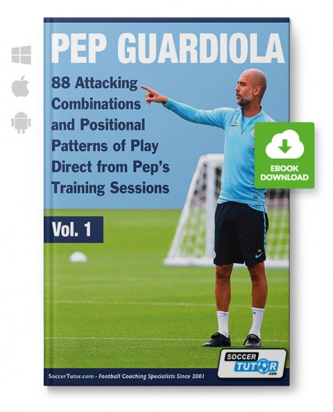 Pep Guardiola - 88 Attacking Combinations and Positional Patterns of Play (eBook)