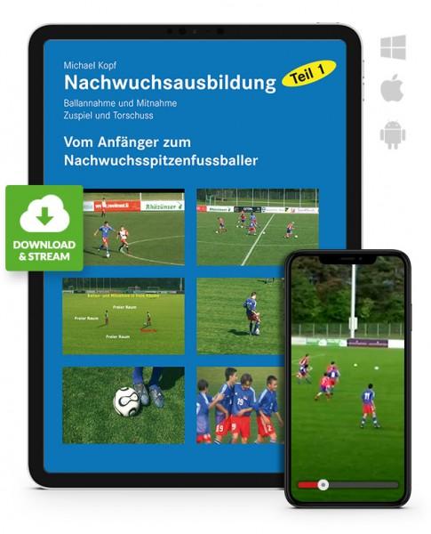 Michael Kopf: Fußball-Nachwuchsausbildung - Teil 1 (Download)