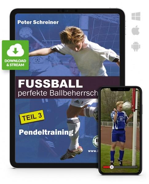 FUSSBALL - perfekte Ballbeherrschung - Teil 3 - Pendeltraining (Download)