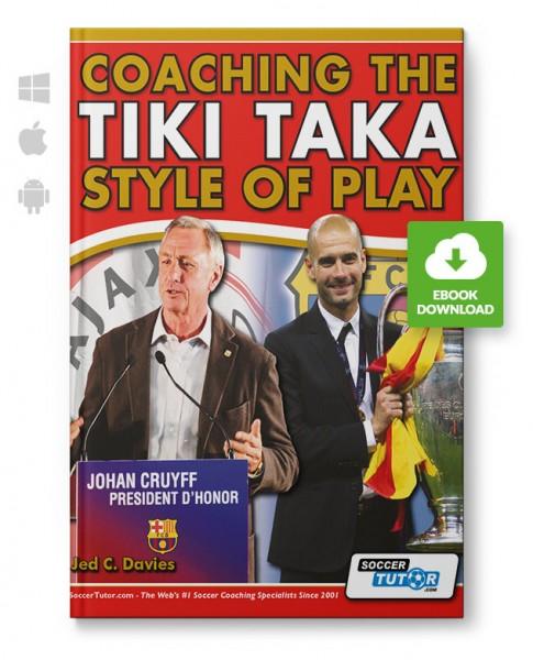 Coaching the Tika Taka Style of Play (eBook)