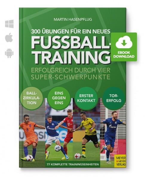 300 Übungen für ein neues Fußballtraining (eBook)