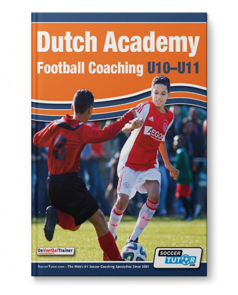 Dutch Academy Football Coaching U10-11 (Book)