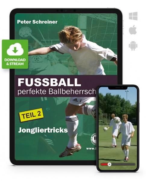 FUSSBALL - perfekte Ballbeherrschung - Teil 2 - Jongliertricks (Download)